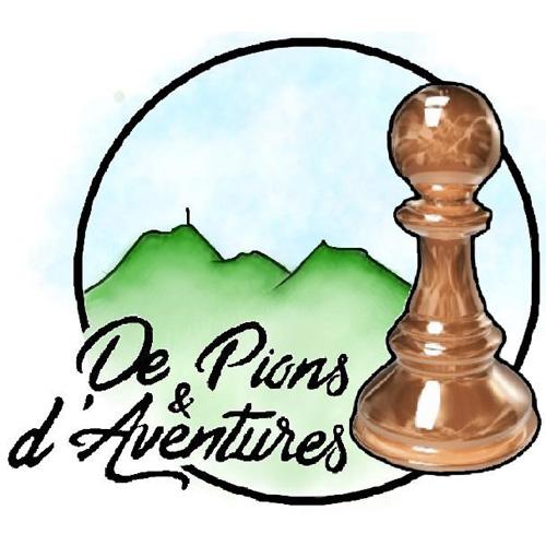DE PIONS ET D'AVENTURES