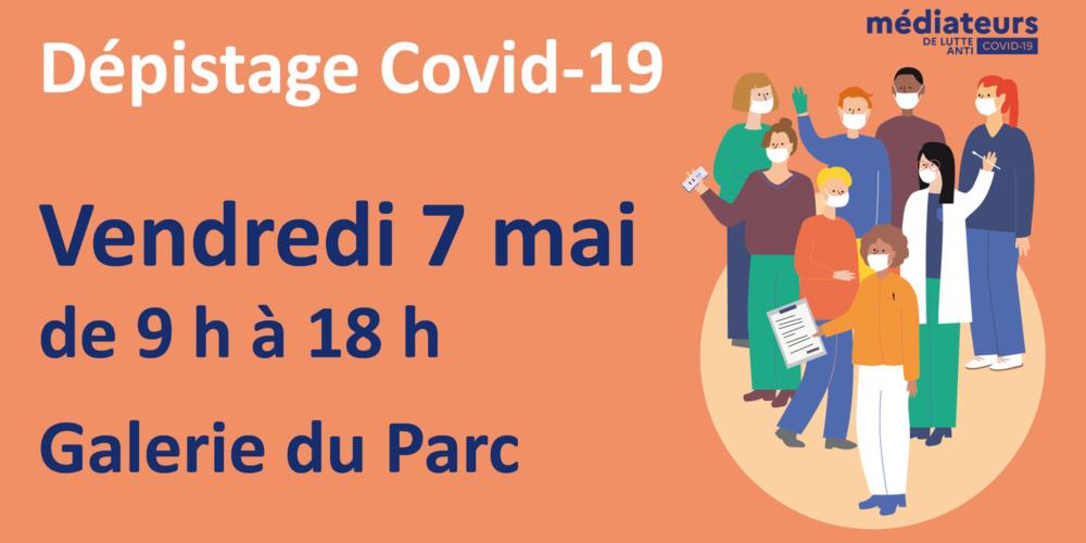 Dépistage Covid-19 le 7 mai